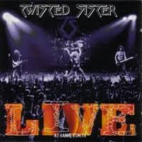 <b>Live</b> at Hammersmith (<b>Twisted Sister</b> album) - Wikipedia
