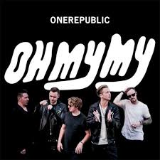 <b>OneRepublic</b> - <b>Oh My</b> My | Releases, Reviews, Credits | Discogs