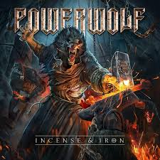 <b>Powerwolf</b> - <b>Incense &</b> Iron (2018, File) | Discogs