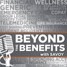 Beyond the Benefits with Savoy