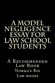 buy contracts essay details for successful law students law a model negligence essay for law school students e book e book a model negligence essay for law school students kindle edition
