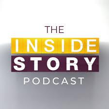 The Inside Story Podcast