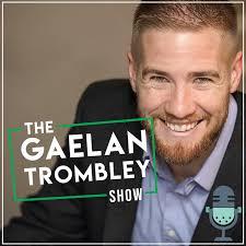 The Gaelan Trombley Show