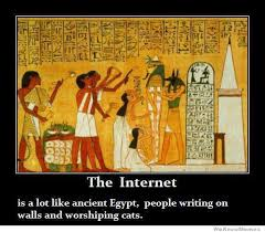 The Internet Is A Lot Like Ancient Egypt | WeKnowMemes via Relatably.com