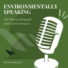 ENVIRONMENTALLY SPEAKING