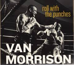 <b>Van Morrison</b> - <b>Roll</b> With The Punches (2017, CD) | Discogs