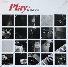 <b>Dave Grohl</b> - <b>Play</b> | Releases, Reviews, Credits | Discogs