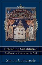 defending substitution baker publishing group defending substitution