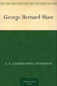 Resultado de imagen de The Criticism George Bernard Shaw by G. K. Chesterton