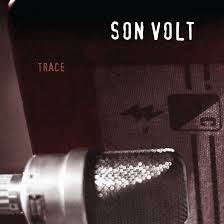 <b>Son Volt</b>: <b>Trace</b> 20th Anniversary Edition Review - Paste