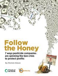 <b>Follow the</b> Honey: 7 ways pesticide companies are spinning <b>the bee</b> ...