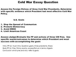 cold war across the decades  more years of ideological conflict    cold war essay question assess the foreign polices of three cold war presidents  determine