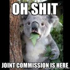 When joint commission is in the house | Nursing and Education ... via Relatably.com