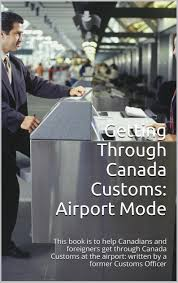 cheap customs jobs customs jobs deals on line at alibaba com get quotations middot getting through customs airport mode this book is to help canadians and foreigners