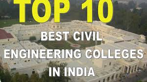 top 10 best civil engineering colleges in 2017 top 10 best civil engineering colleges in 2017