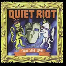 <b>Quiet Riot</b> - <b>Alive</b> and Well - Amazon.com Music