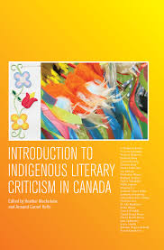 colonial and post colonial literature archives broadview press introduction to indigenous literary criticism in