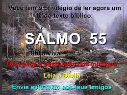 Resultado de imagem para imagens do salmo 55
