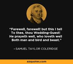 Samuel Taylor Coleridge quote: Farewell, farewell! but this I tell ... via Relatably.com