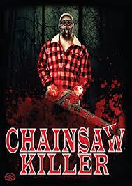 Chainsaw Killer: Steve Diasparra, Ken Vansatn ... - Amazon.com