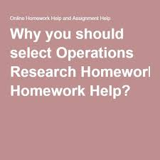 Why you should select Operations Research Homework Help    Online     Pinterest