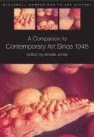 A <b>Companion</b> to Contemporary Art Since 1945 - <b>Amelia Jones</b> ...