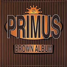 <b>Primus</b> - <b>Brown Album</b> - Amazon.com Music
