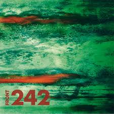USA 91 (live in the USA) | <b>FRONT 242</b> | Alfa Matrix