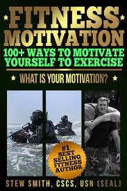fitness motivation ways to motivate yourself to exercise new 100 ways to motivate yourself to exercise
