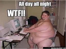 Meme Maker - All day all night WTF!! Meme Maker! via Relatably.com