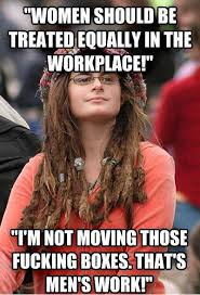 Woman-Should-Be-Treated-Equally-In-The-Workplace-Funny-Woman-Meme.jpeg via Relatably.com