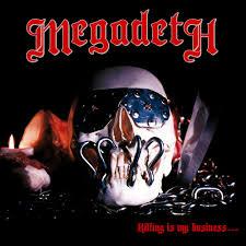 <b>Megadeth</b> – <b>Killing Is</b> My Business... and Business Is Good! Lyrics ...