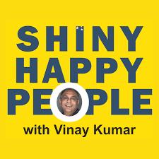 SHINY HAPPY PEOPLE with Vinay Kumar