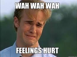 Crybaby memes | quickmeme via Relatably.com