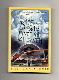 The <b>Lone Ranger</b> and Tonto Fistfight in Heaven - 1st Edition/1st ...