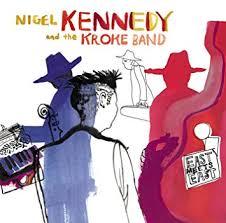 <b>KENNEDY</b> / KROKE BAND, KROKE BAND - <b>East</b> Meets <b>East</b> ...
