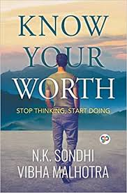 Buy Know Your Worth: <b>Stop Thinking</b>, <b>Start Doing</b> (General Press ...