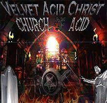 Velvet Acid Christ - Wikipedia
