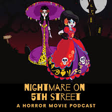 Nightmare on 5th Street: A horror movie podcast