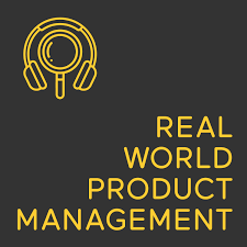 Real World Product Management
