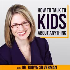 How to Talk to Kids About Anything