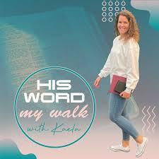 His Word My Walk