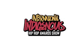 International Indigenous <b>Hip Hop</b> Awards Show 2021 - 89.3 The ...