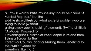 your modest proposal assignment outline and analyze 5 a