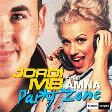 Party Zone feat. Amna (<b>Euro Mix</b> Radio Edit) by Jordi MB on Beatport