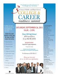 pgcps 3rd annual middle and high school college career readiness for their 3rd annual middle and high school college career summit we will be working wtih students to get them ready for life in and after school