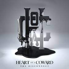 Album Review: <b>HEART OF A COWARD</b> The Disconnect