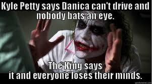 Richard Petty vs. Danica - quickmeme via Relatably.com