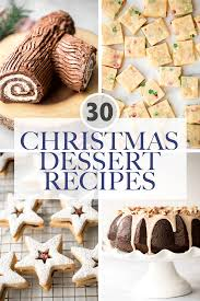 30 Best <b>Christmas Dessert</b> Recipes | Ahead of Thyme