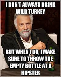 i don't always drink wild turkey but when i do, i make sure to ... via Relatably.com